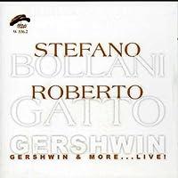 Gershwin & More. Live