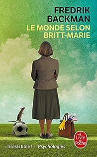 Le monde selon Britt-Marie par Fredrik Backman