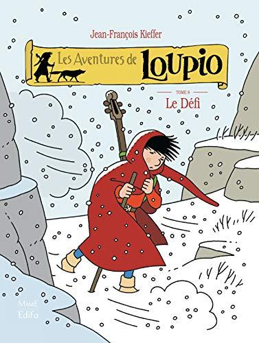 Les aventures de Loupio, Tome 8