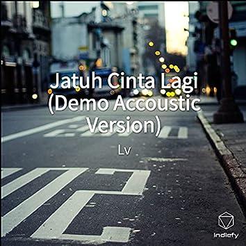 Jatuh Cinta Lagi (Demo Accoustic Version)