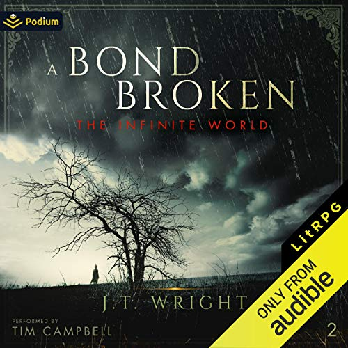 A Bond Broken Audiobook By J.T. Wright cover art