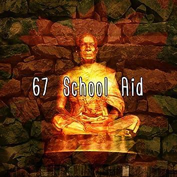 67 School Aid
