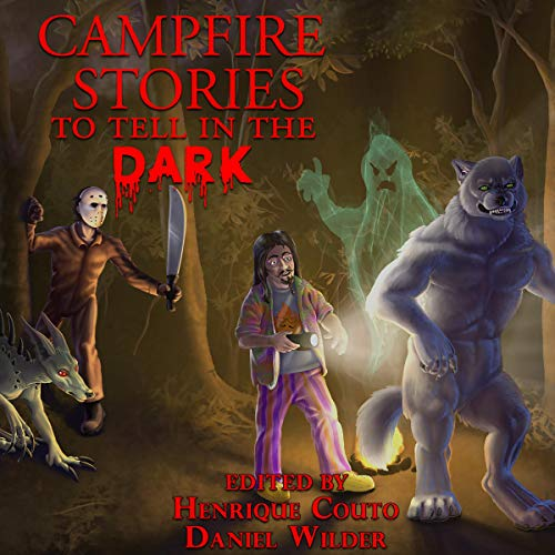 Campfire Stories to Tell in the Dark cover art