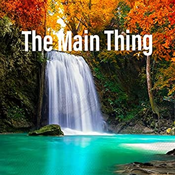 The Main Thing (feat. RJ Ros)
