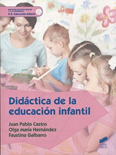 Didáctica de la educación infantil (Servicios Socioculturales y a la Comunidad) - 9788490773895: 33