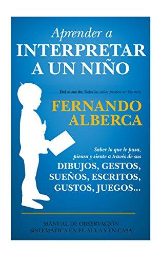Aprender a interpretar a un niño (Padres y educadores)