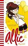 Allie Punchie, tome 5 : L'anniversaire par Cabot