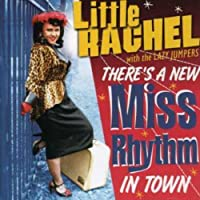 There's a New Miss Rhythm in Town by Little Rachel With the Lazy Jumpers (2007-01-30)