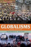 Globalisms: The Great Ideological Struggle of the Twenty-first Century, Third Edition (Globalization)