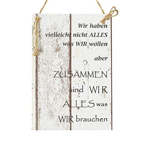 Wand Deko Holzschild mit Spruch im Shabby Chic Vintage Stil (29x20x0,5cm) - Wir haben vielleicht Nicht Alles was wir wollen Aber zusammen sind wir Alles was wir brauchen - die Geschenkidee