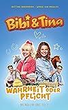 Bibi & Tina - Wahrheit oder Pflicht: Das Buch zur neuen Serie