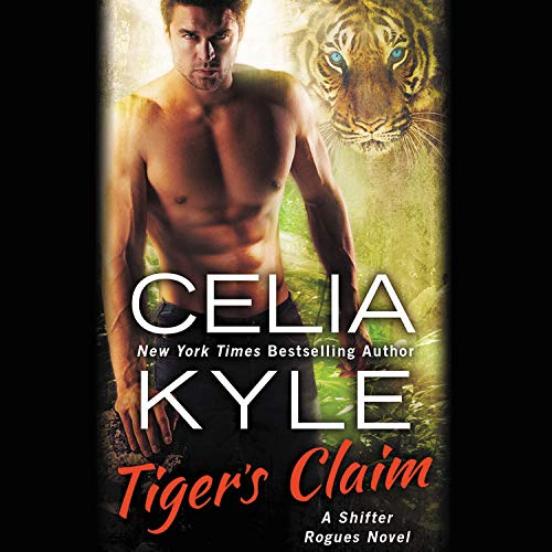 Tiger's Claim Audiobook By Celia Kyle cover art