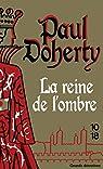 La reine de l'ombre par Doherty