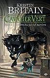 Cavalier Vert Tome 3 - Le Tombeau du roi suprême