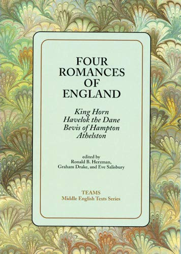 Four Romances of England : King Horn, Havelok the Dane,...