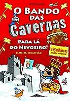 O Bando das Cavernas Heróis do Mundo 2: Para Lá do Nevoeiro! (Portuguese Edition)