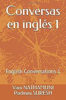 Conversas en inglés 1: English Conversations 1