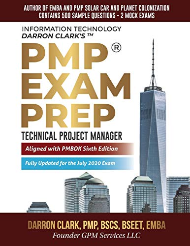 PMP® Exam Prep Fully Updated for July 2020 Exam: Technical Project Manager