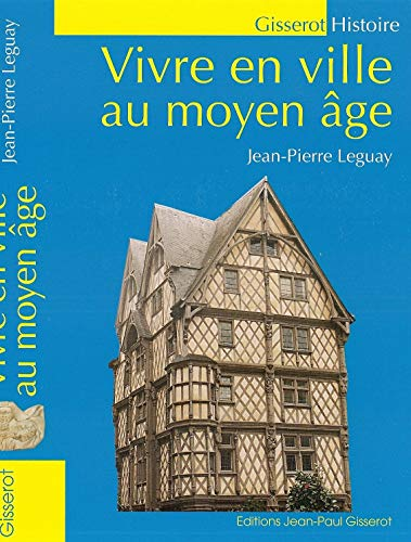 Vivre en ville au Moyen-Age