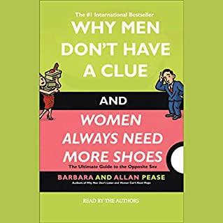 Why Men Don't Have a Clue and Women Always Need More Shoes audiobook cover art