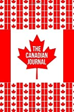 The Canadian Journal: A Funny Notebook for Canada Day