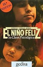 El Nino Feliz: Su Clave Psicoloogica / Your Child's Self Esteem (Libertad Y Cambio) by Dorothy Corkille Briggs (2003-03-02)