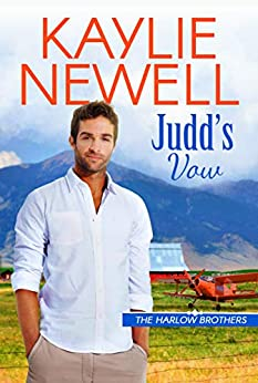 Judd's Vow (The Harlow Brothers Book 3) by [Kaylie  Newell]