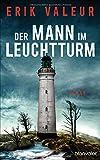 Erik Valeur: Der Mann im Leuchtturm