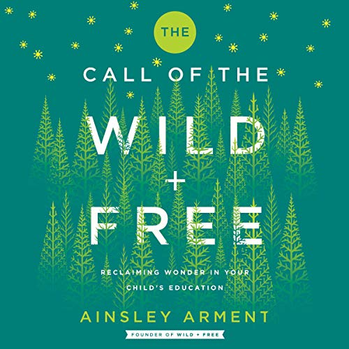 The Call of the Wild and Free audiobook cover art