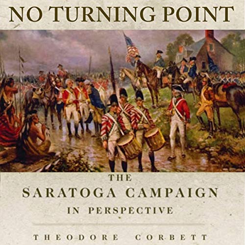 No Turning Point: The Saratoga Campaign in Perspective Titelbild