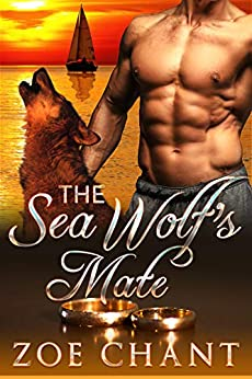 The Sea Wolf's Mate (Hideaway Cove Book 2) by [Zoe Chant]