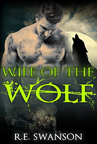 Wife of the Wolf: Werewolf Romance (English Edition)