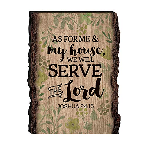 As for Me & My House Joshua 24:15 Floral 4 x 6 Wood Bark Edge Design Sign