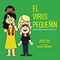 The Teensy Weensy Virus: (Spanish) Book and Song for Preschoolers