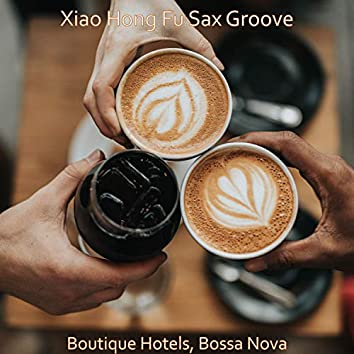 Boutique Hotels, Bossa Nova