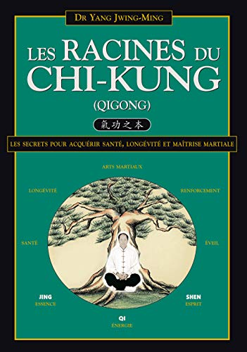 Les Racines du Chi-kung