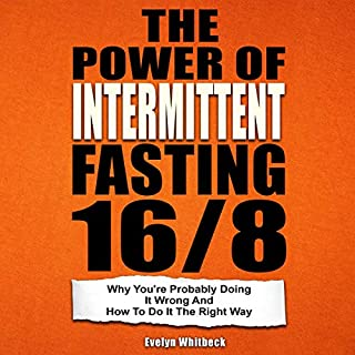The Power of Intermittent Fasting 16/8 cover art