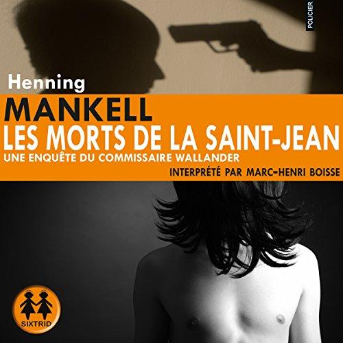 Les morts de la Saint-Jean audiobook cover art