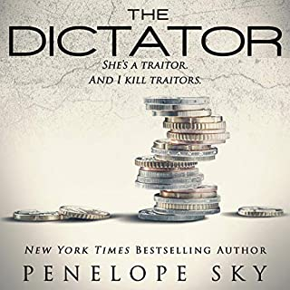 The Dictator      Banker, Book 2              By:                                                                                                                                 Penelope Sky                               Narrated by:                                                                                                                                 Michael Ferraiuolo,                                                                                        Natalie Eaton                      Length: 7 hrs and 20 mins     74 ratings     Overall 4.7