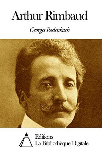 Arthur Rimbaud (French Edition)