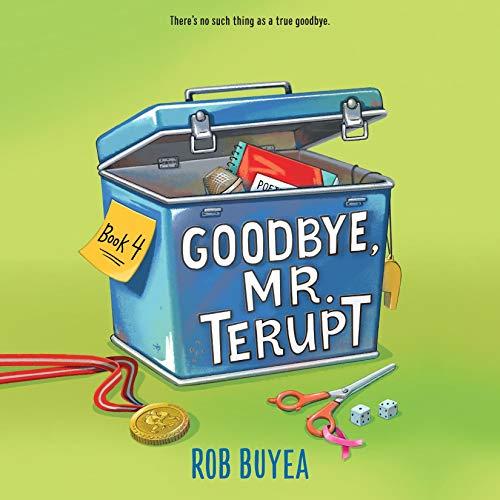 Couverture de Goodbye, Mr. Terupt