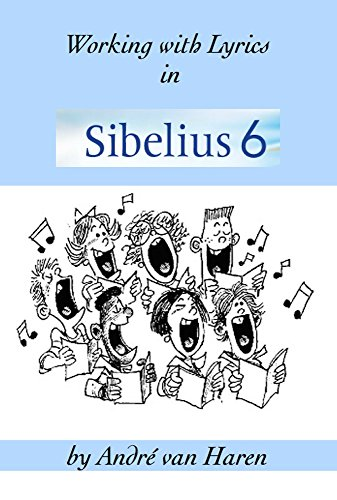 Working with Lyrics in Sibelius 6