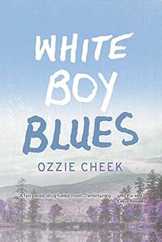 White Boy Blues by [Ozzie Cheek]