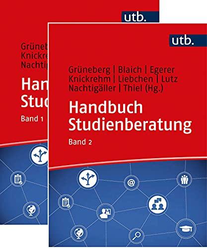 Handbuch Studienberatung Bd.1 und 2. Kombipack: Berufliche Orientierung und Beratung für akademische Bildungswege