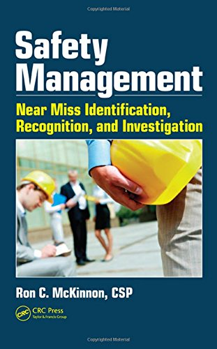 Compare Textbook Prices for Safety Management: Near Miss Identification, Recognition, and Investigation Workplace Safety, Risk Management, and Industrial Hygiene 1 Edition ISBN 9781439879467 by McKinnon, Ron C.