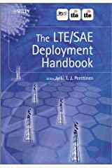 The LTE / SAE Deployment Handbook Kindle Edition