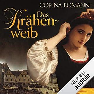 Das Krähenweib                   Autor:                                                                                                                                 Corina Bomann                               Sprecher:                                                                                                                                 Gabriele Blum                      Spieldauer: 13 Std. und 45 Min.     213 Bewertungen     Gesamt 4,2