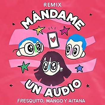 Mándame Un Audio (Remix)
