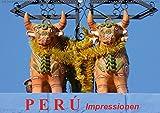Perú. Impressionen (Wandkalender 2019 DIN A2 quer): Das wunderschöne Land der Inkas (Monatskalender, 14 Seiten )
