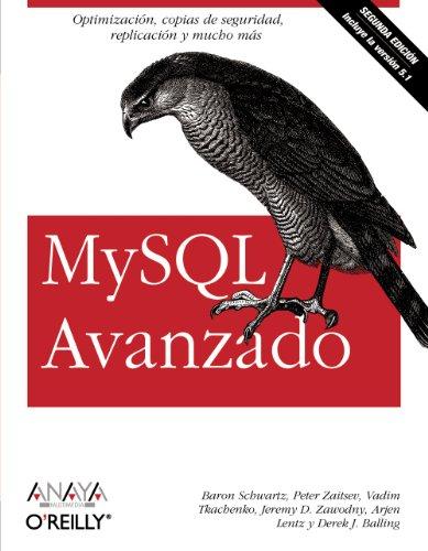 MySQL Avanzado (Segunda Edición) (Anaya Multimedia/O¿Reilly)